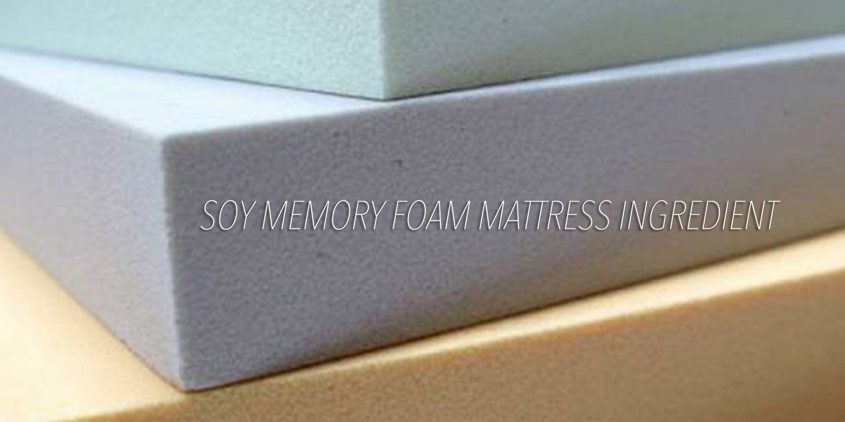 What Is Soy Gel Memory Foam Made Of?
